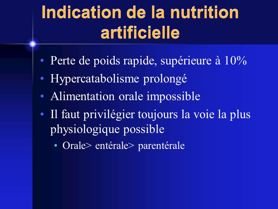 Indication de la nutrition artificielle