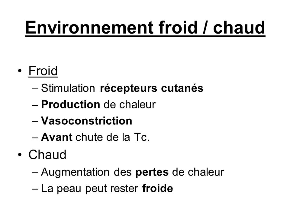 Environnement froid / chaud
