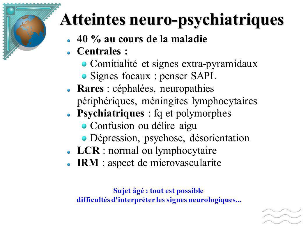 Atteintes neuro-psychiatriques