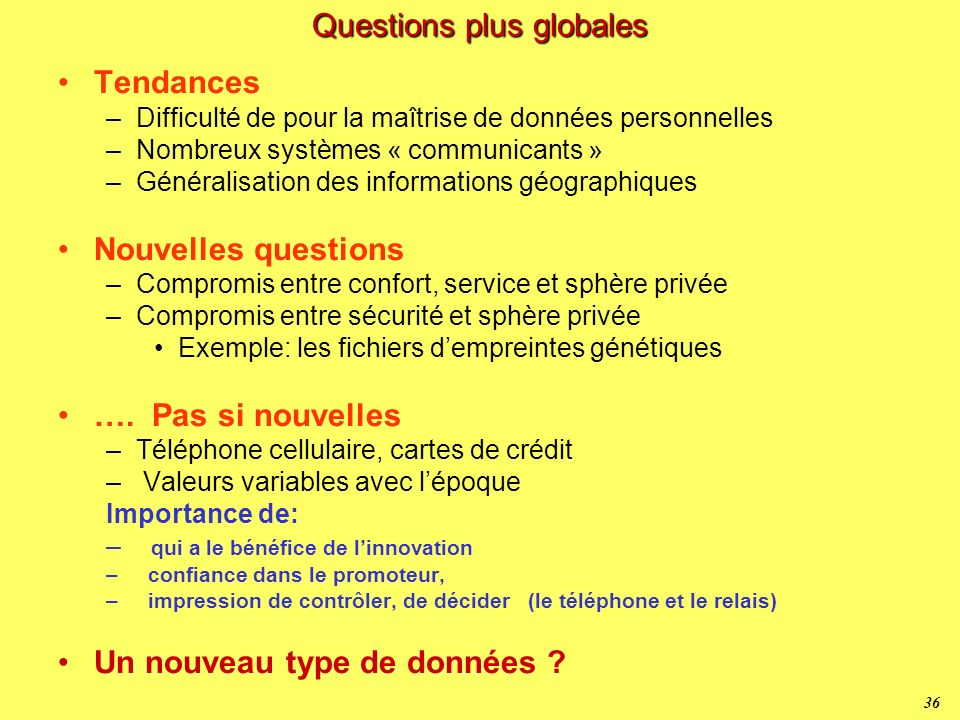 Questions plus globales