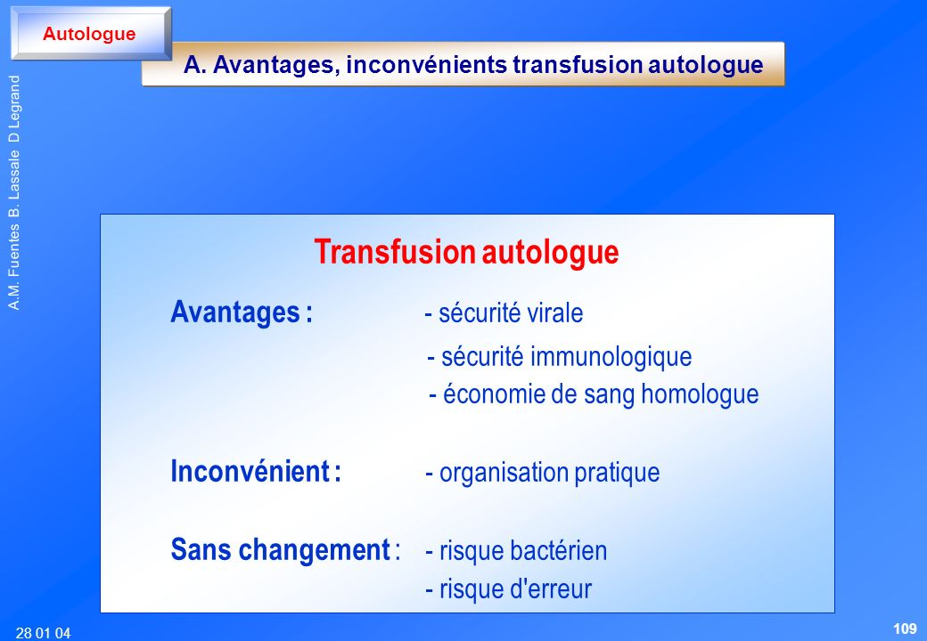 Transfusion autologue