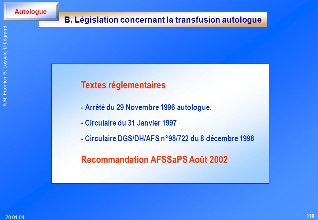 B. Législation concernant la transfusion autologue
