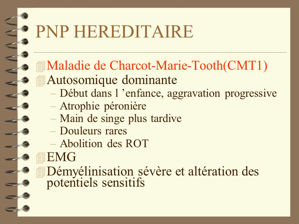 PNP HEREDITAIRE Maladie de Charcot-Marie-Tooth(CMT1)
