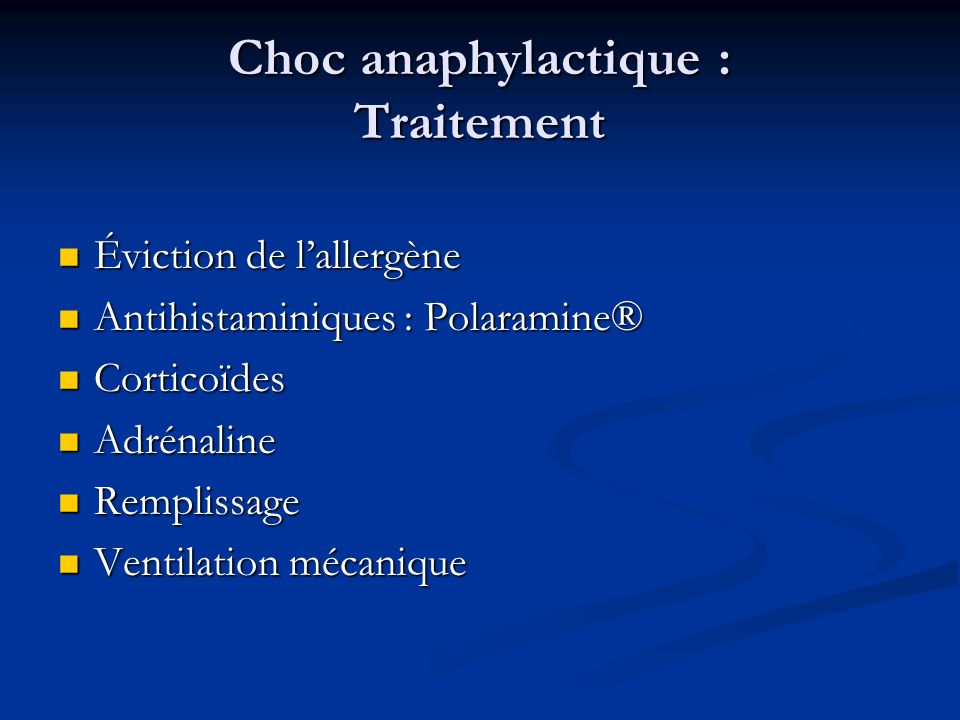 Choc anaphylactique : Traitement