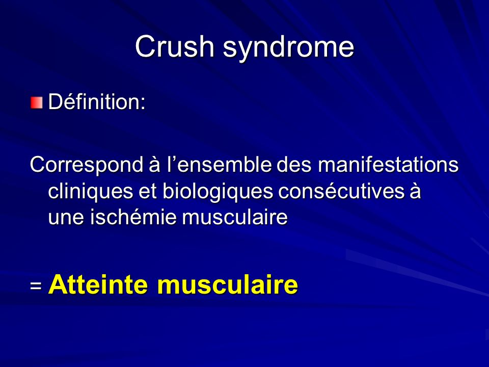 Crush syndrome Définition: