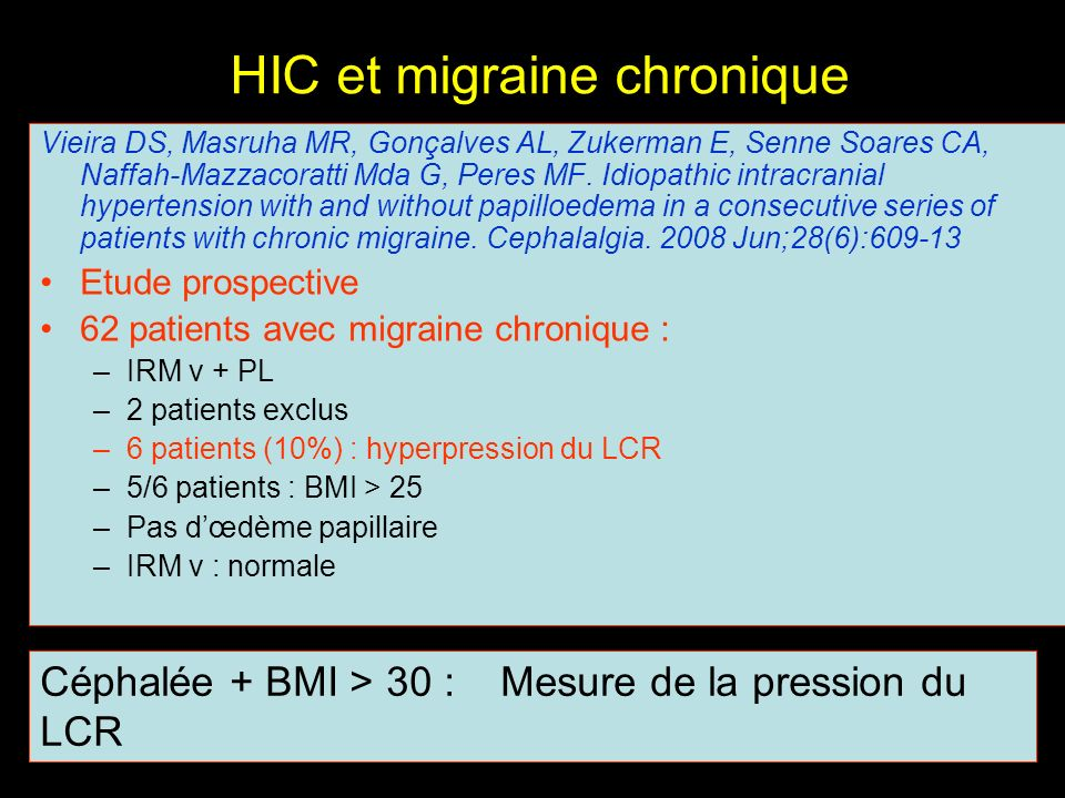 HIC et migraine chronique