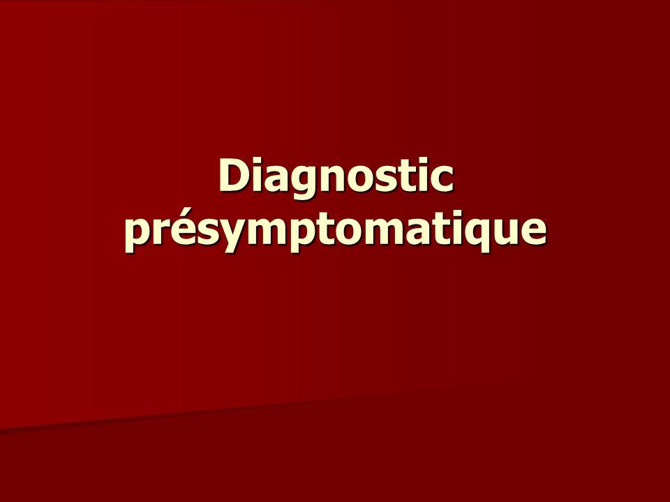 Diagnostic présymptomatique