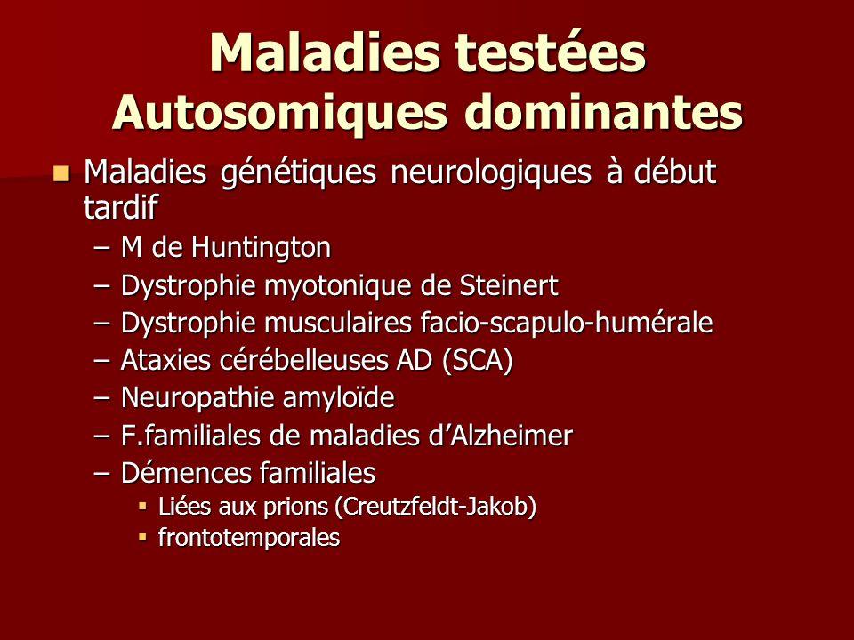 Maladies testées Autosomiques dominantes