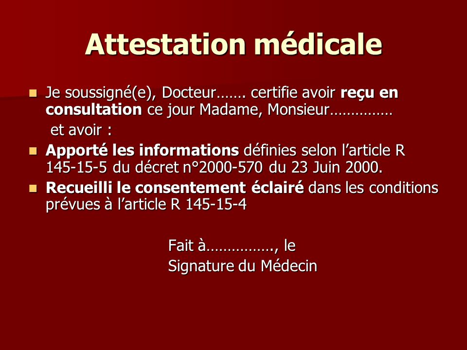 Attestation médicale Je soussigné(e), Docteur……. certifie avoir reçu en consultation ce jour Madame, Monsieur……………