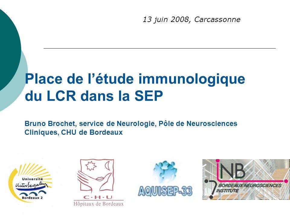 Place de l'étude immunologique du LCR dans la SEP