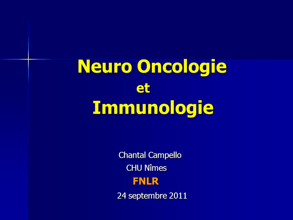 Neuro Oncologie et Immunologie