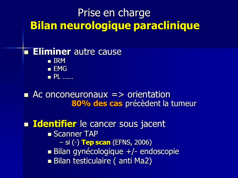 Prise en charge Bilan neurologique paraclinique