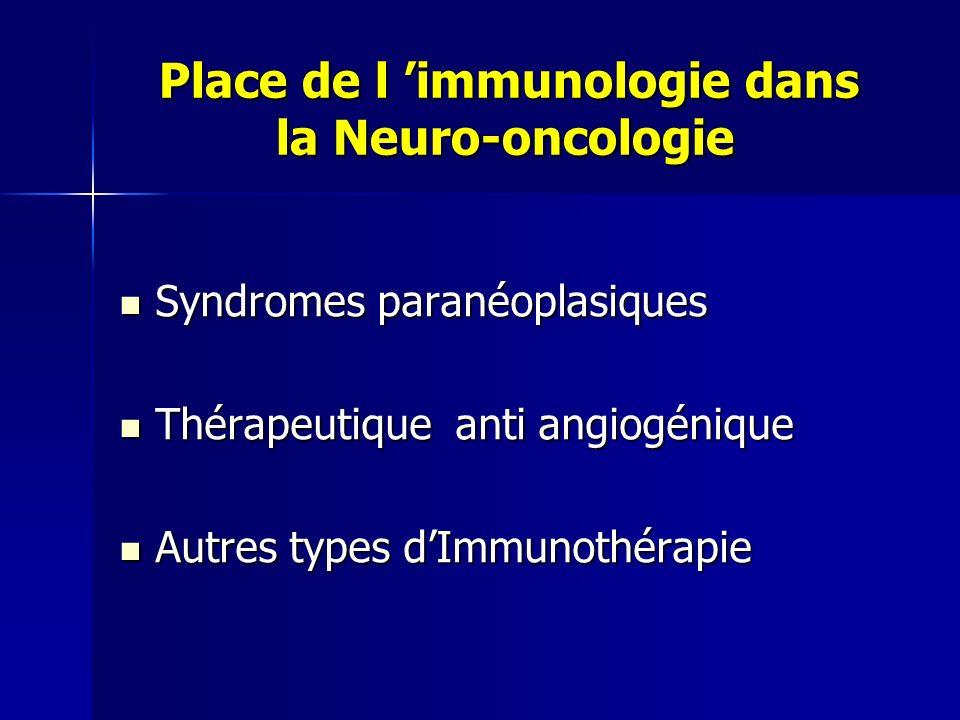 Place de l 'immunologie dans la Neuro-oncologie