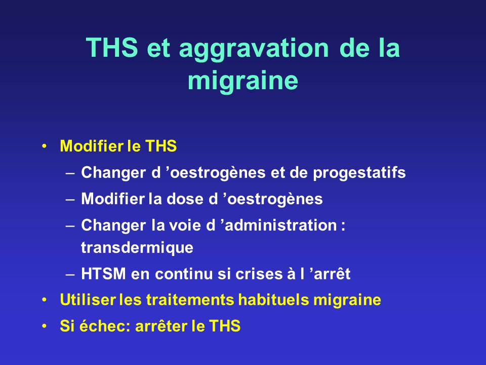 THS et aggravation de la migraine