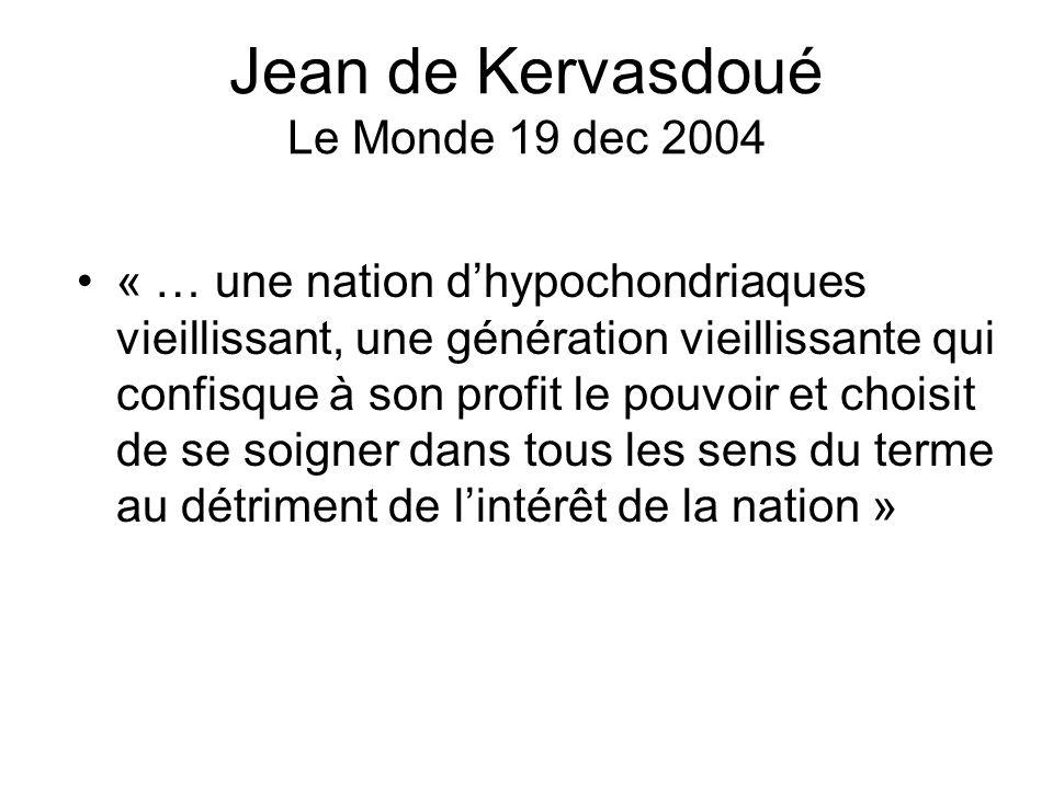 Jean de Kervasdoué Le Monde 19 dec 2004