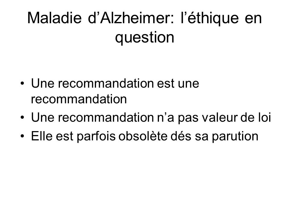 Maladie d'Alzheimer: l'éthique en question