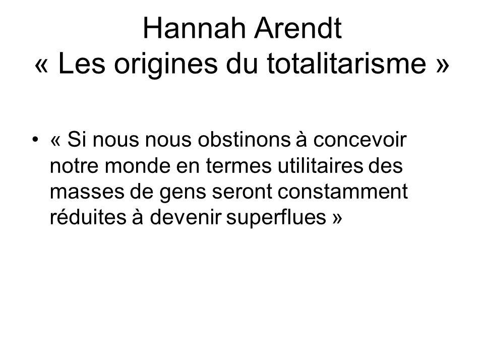 Hannah Arendt « Les origines du totalitarisme »