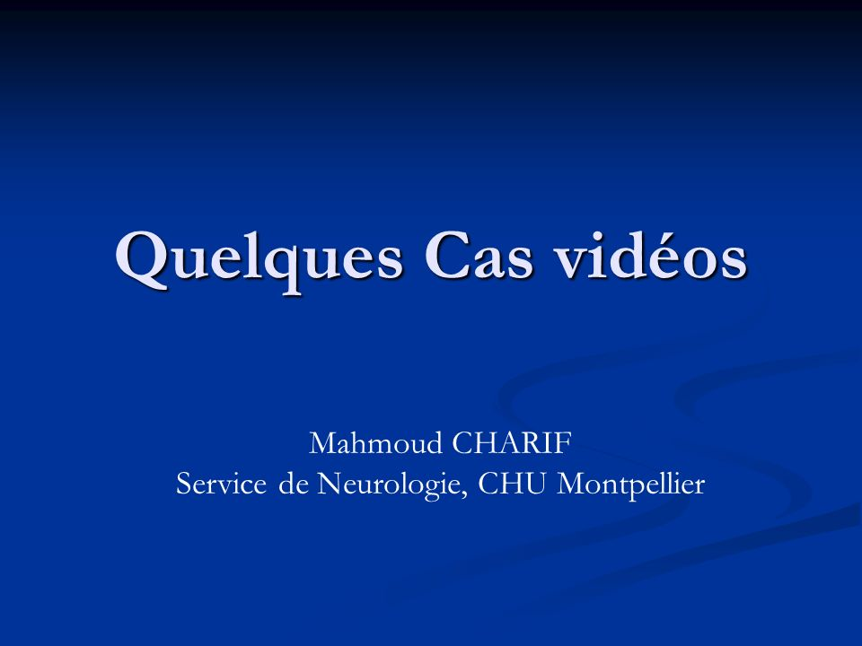 Service de Neurologie, CHU Montpellier