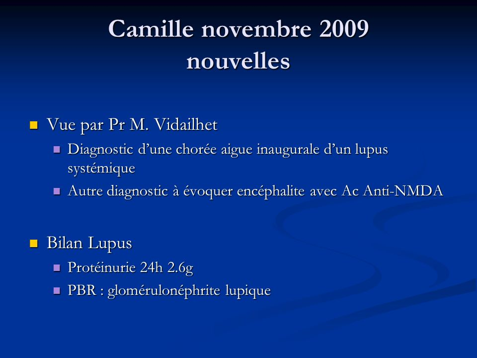 Camille novembre 2009 nouvelles