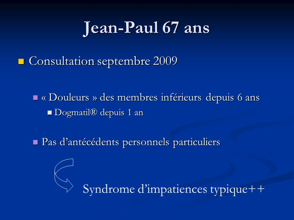 Jean-Paul 67 ans Consultation septembre 2009