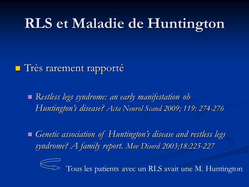 RLS et Maladie de Huntington