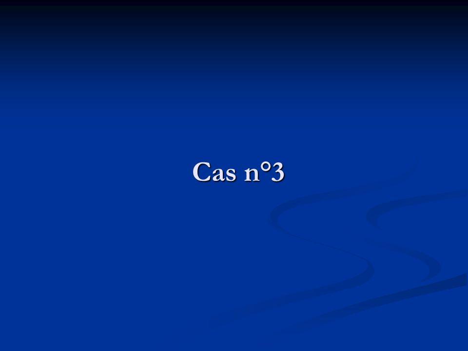 Cas n°3