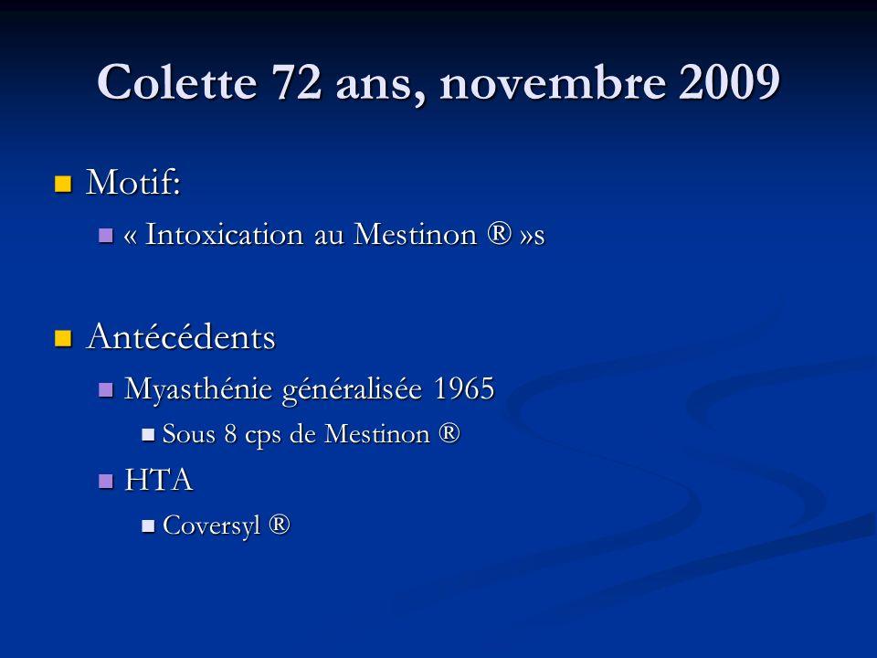 Colette 72 ans, novembre 2009 Motif: Antécédents