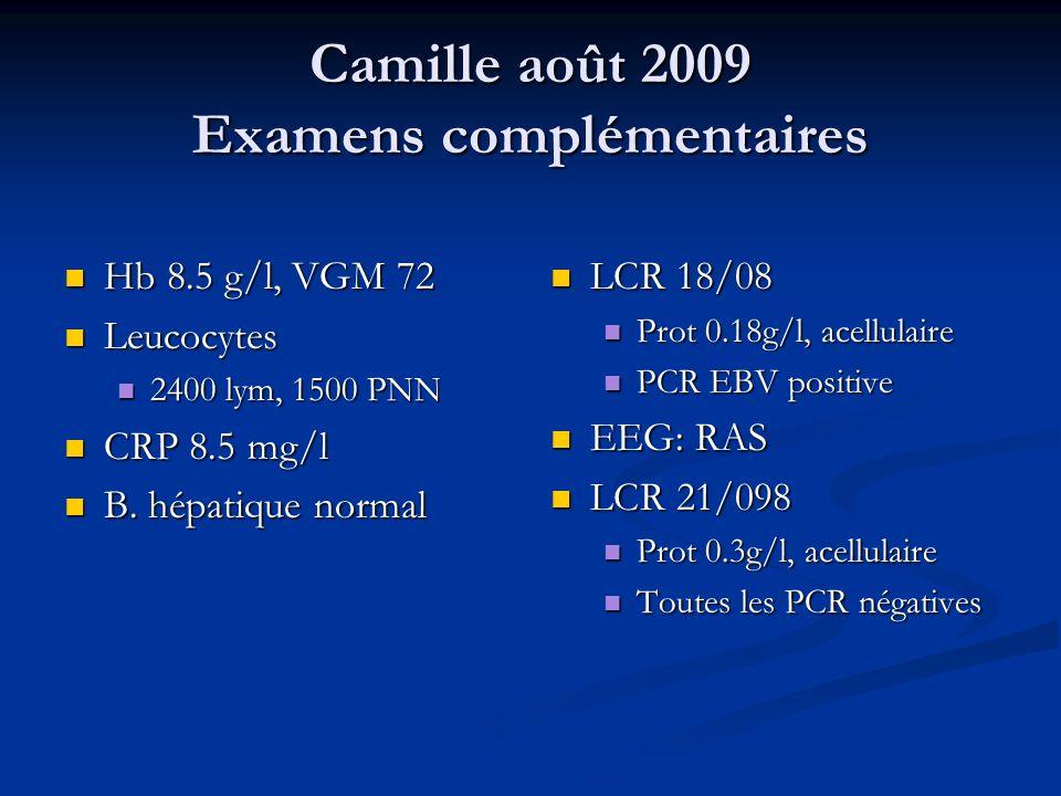 Camille août 2009 Examens complémentaires