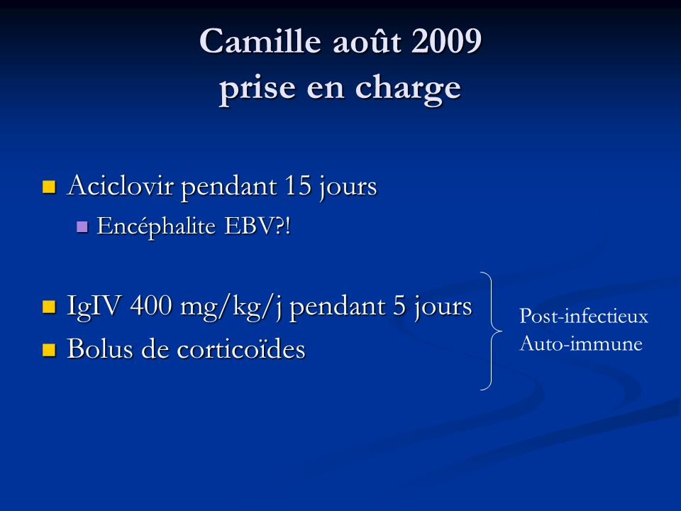 Camille août 2009 prise en charge