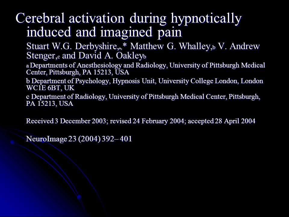 Cerebral activation during hypnotically induced and imagined pain