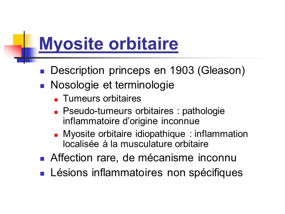 Myosite orbitaire Description princeps en 1903 (Gleason)