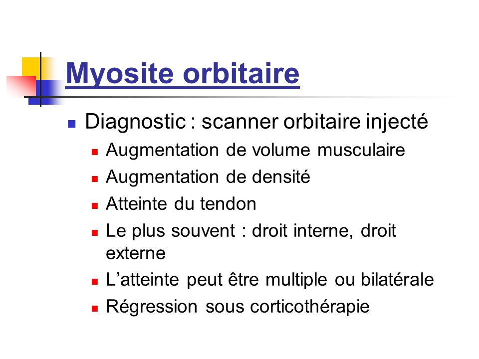 Myosite orbitaire Diagnostic : scanner orbitaire injecté