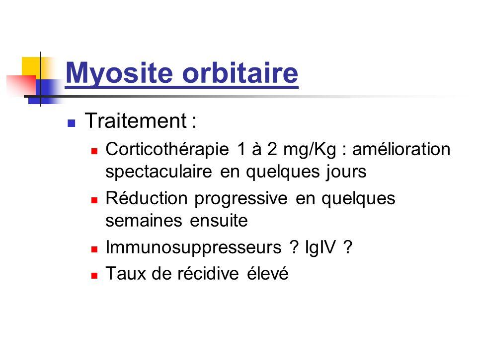 Myosite orbitaire Traitement :