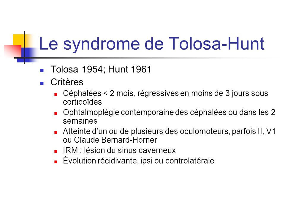 Le syndrome de Tolosa-Hunt