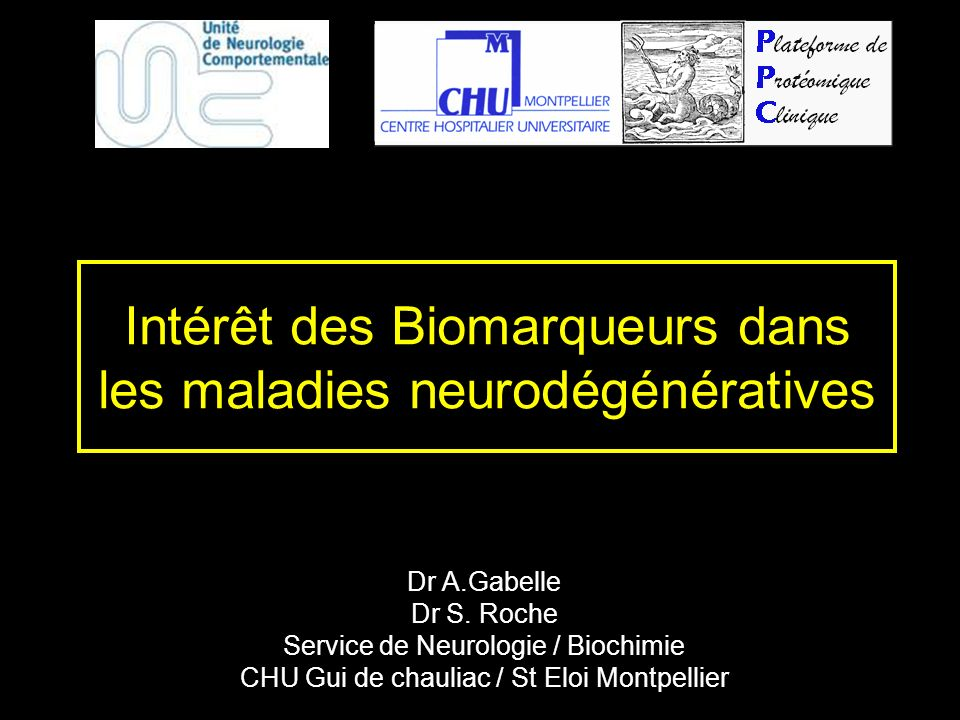 Intérêt des Biomarqueurs dans les maladies neurodégénératives