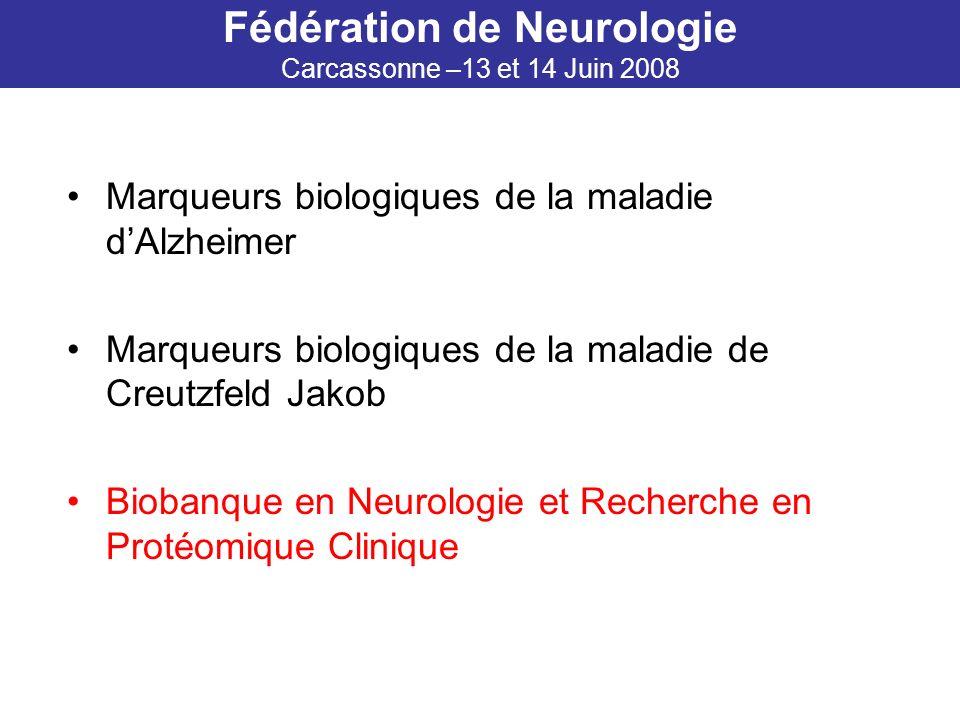 Fédération de Neurologie Carcassonne –13 et 14 Juin 2008
