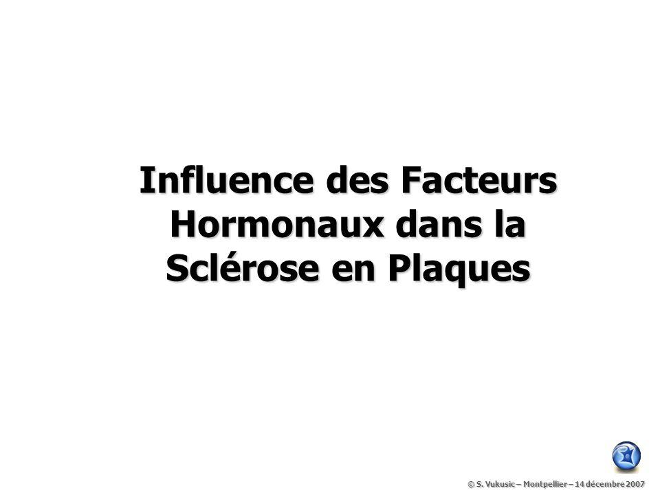 Influence des Facteurs Hormonaux dans la Sclérose en Plaques