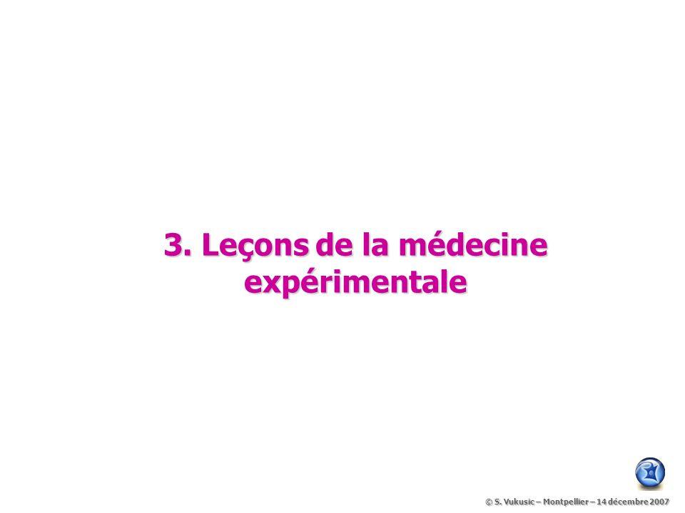 3. Leçons de la médecine expérimentale
