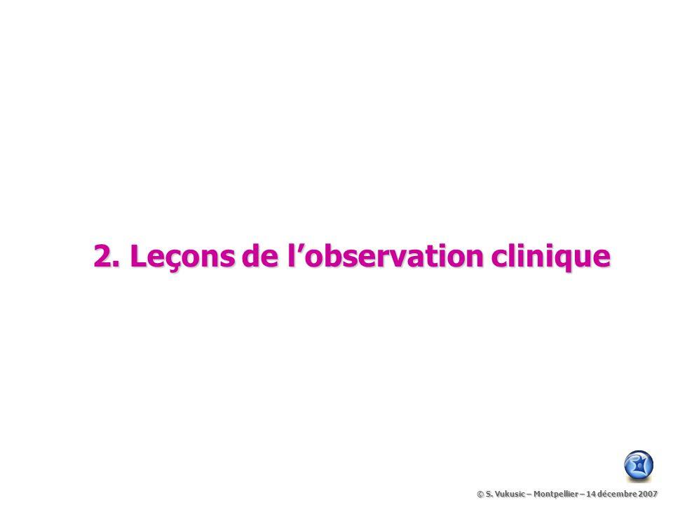 2. Leçons de l'observation clinique