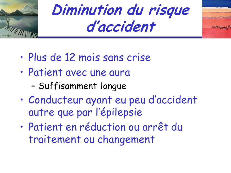 Diminution du risque d'accident
