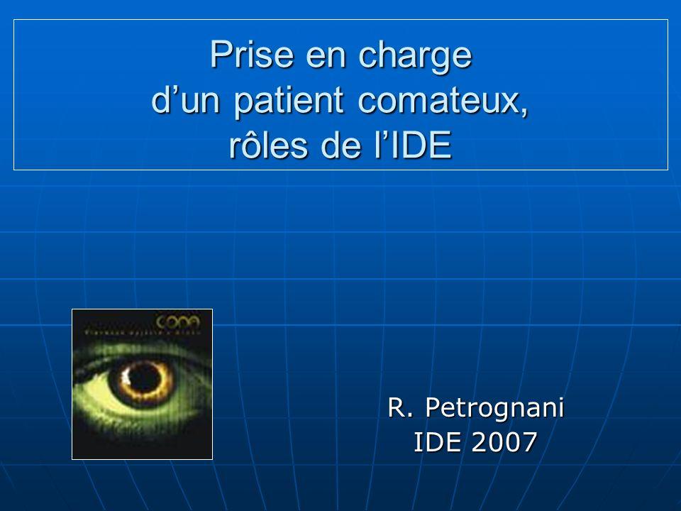 Prise en charge d'un patient comateux, rôles de l'IDE