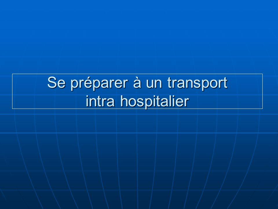 Se préparer à un transport intra hospitalier
