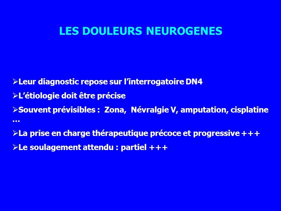 LES DOULEURS NEUROGENES