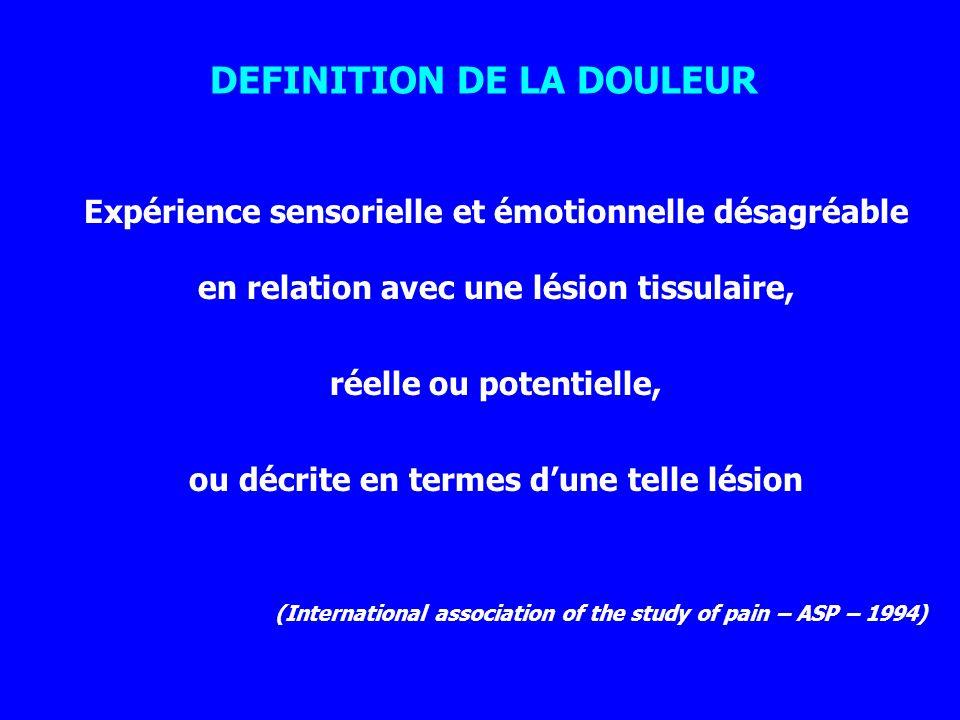 DEFINITION DE LA DOULEUR ou décrite en termes d'une telle lésion