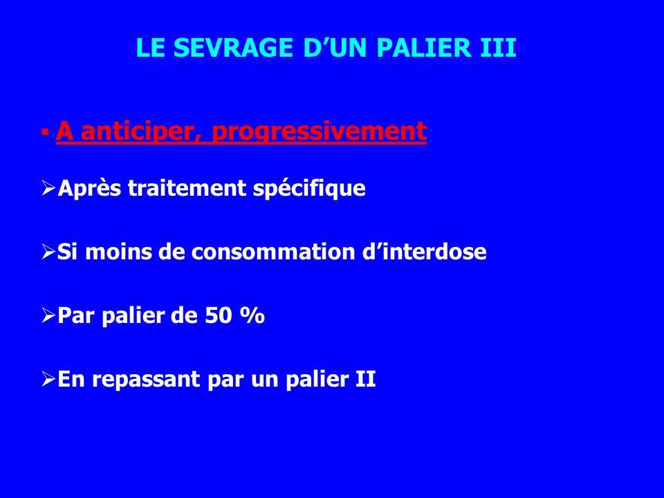 LE SEVRAGE D'UN PALIER III