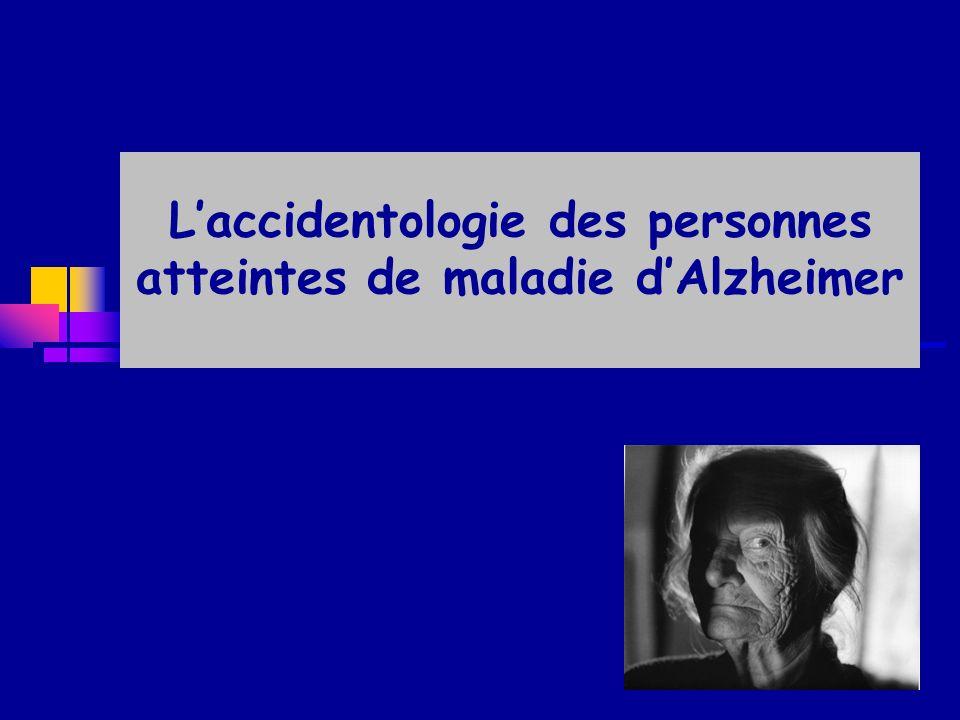 L'accidentologie des personnes atteintes de maladie d'Alzheimer