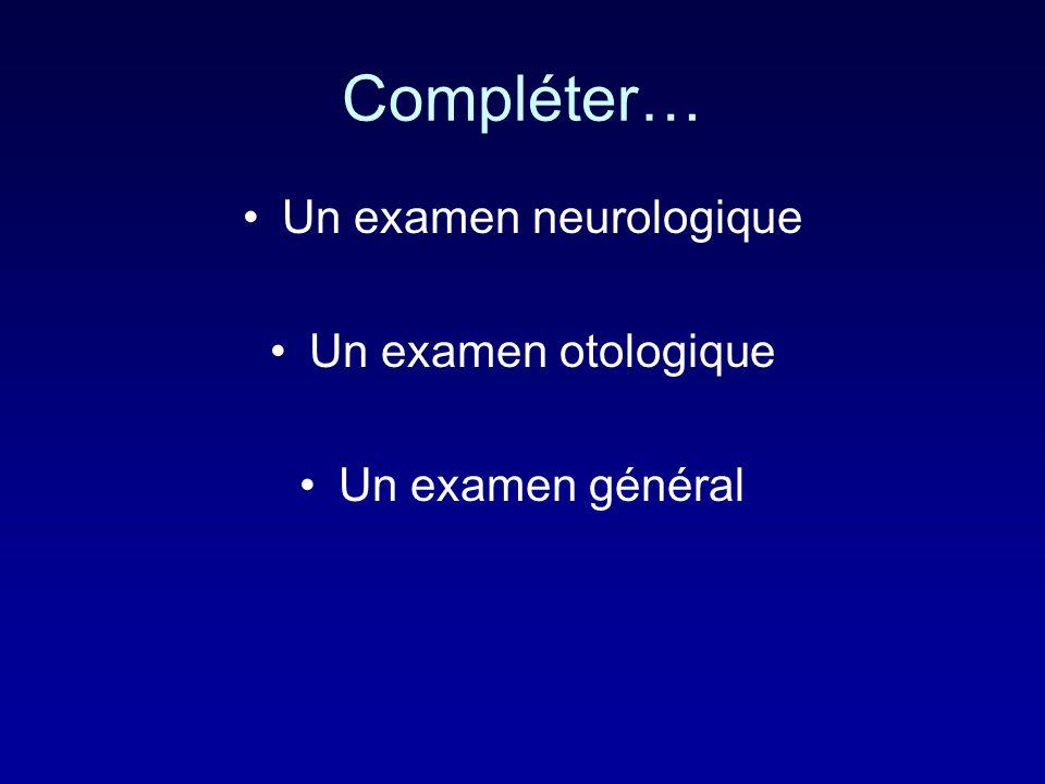 Un examen neurologique