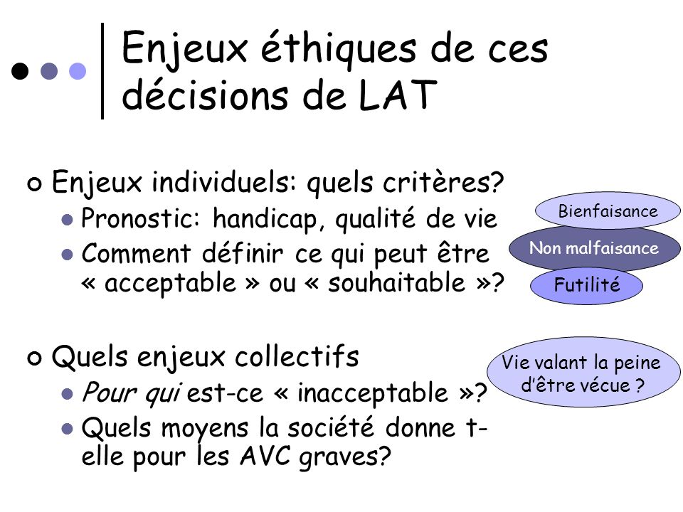 Enjeux éthiques de ces décisions de LAT