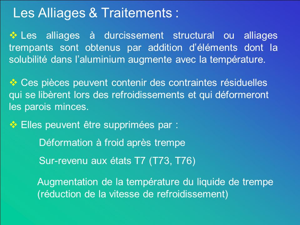 Les Alliages & Traitements :