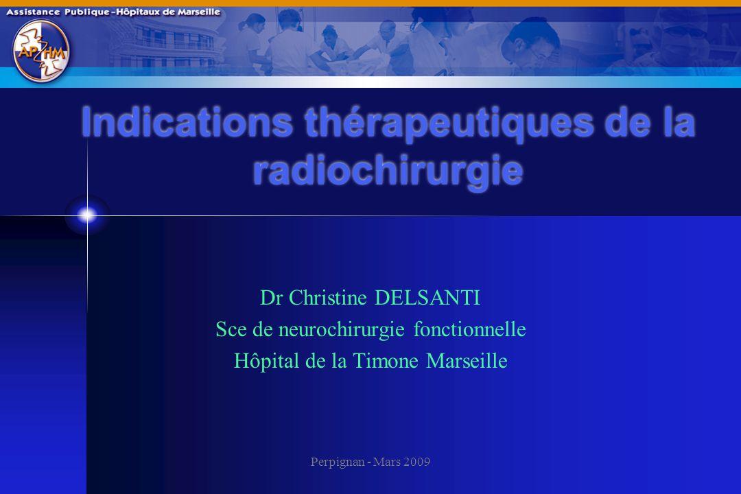 Indications thérapeutiques de la radiochirurgie